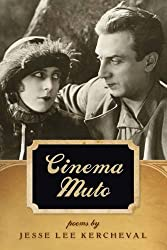 Cinema Muto (Crab Orchard Series in Poetry)