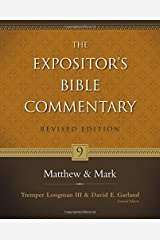 Matthew and Mark (The Expositor's Bible Commentary) Hardcover
