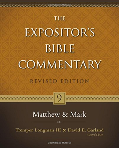 matthew-and-mark-the-expositor-s-bible-commentary
