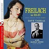 Freilach In Hi-Fi: Jewish Wedding Dances, Vol. 1 (Digitally Remastered) by Dave Tarras With The Murray Lehrer Ensemble (2012-05-04)
