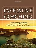 Evocative Coaching, Bob Tschannen-Moran and Megan Tschannen-Moran, 0470547596