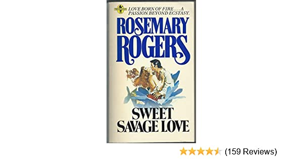 Sweet Savage Love (Troubadour Books) by Rosemary Rogers (1977-08-02): Rosemary Rogers: Amazon.com: Books