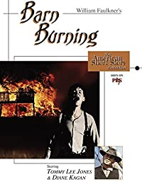 violence and barn burning Essay about a marxist critisim of barn burning  in fact, the title itself suggests violence that later turns out to be a form of class warfare the old south was .