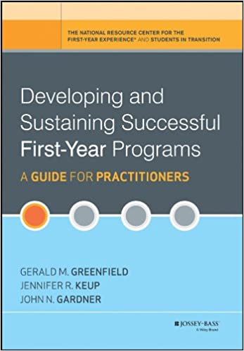 A Guide for Practitioners Developing and Sustaining Successful First-Year Programs