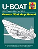 U-Boat 1936-45 (Type VIIA, B, C and Type VIIC/41): An insight into the design, construction and operation of the most…