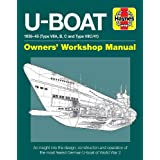 U-Boat 1936-45 (Type VIIA, B, C and Type VIIC/41): An insight into the design, construction and operation of the most feared