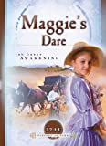 img - for Maggie's Dare: The Great Awakening (1744) (Sisters in Time #3) book / textbook / text book