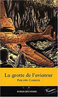 Book's Cover ofLa Grotte de l'aviateur