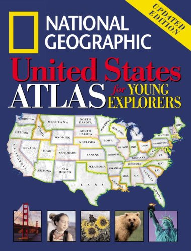 National Geographic United States Atlas for Young Explorers: Updated Edition