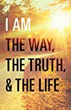 img - for I Am the Way, the Truth, and the Life (Pack of 25) book / textbook / text book