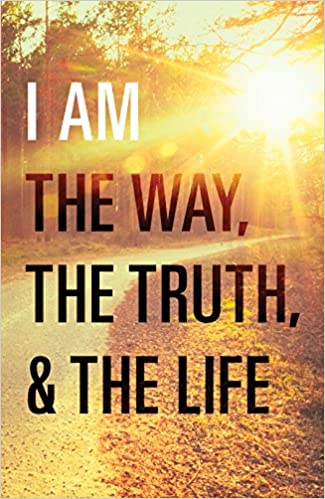 I Am the Way, the Truth, and the Life (Pack of 25): Billy Graham ...