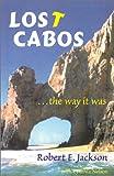 Lost Cabos, Robert E. Jackson, 0971691800
