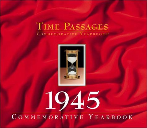 Time Passages 1945 Yearbook pdf epub