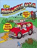 The Roadkill U. S. A. Coloring & Activity Book