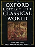 The Oxford History of the Classical World, , 0192821652