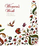Women's Work: Embroidery in Colonial Boston, Pamela Parmal, 0878467785