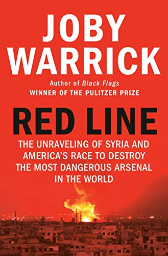 Book Cover: Red Line: The Unraveling of Syria and America's Race to Destroy the Most Dangerous Arsenal in the World