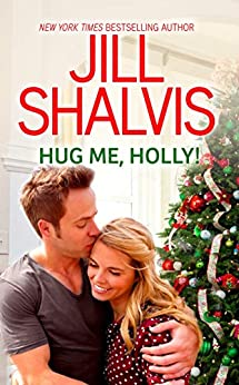 Hug Me, Holly by Jill Shalvis