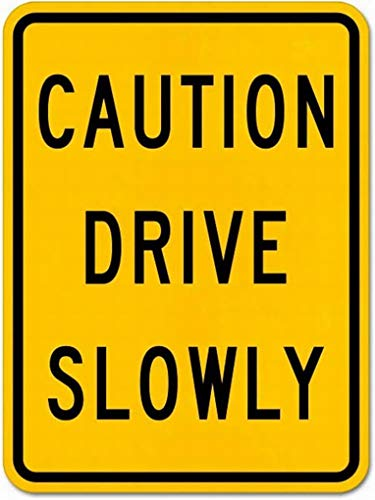 PaBoe Danger Sign Safety Sign 8x12 Caution Drive Slowly Sign Notice Sign Caution Tin Sign