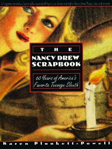 The Nancy Drew Scrapbook: 60 Years of America's Favorite Tee