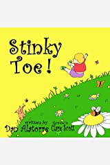 Stinky Toe!: a fun, rhyming, full color illustrated children's book Paperback