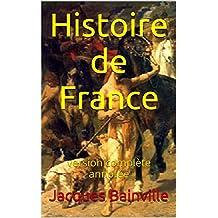 Histoire de France: version complète annotée (French Edition)