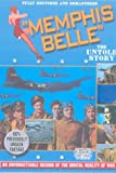 Memphis Belle - the Untold Story [Import anglais]