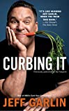 Curbing It, Jeff Garlin, 1439150125