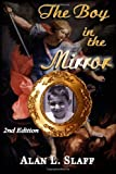 The Boy in the Mirror, Alan L. Slaff, 1484090144