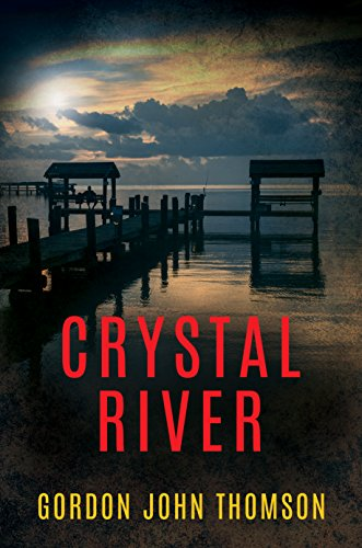 60s Crystal - CRYSTAL RIVER: A 1960s' American Thriller