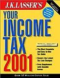J. K. Lasser's Your Income Tax 2001, J.K. Lasser Institute, 047141428X