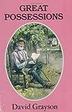 Great Possessions, David Grayson, 1558381147