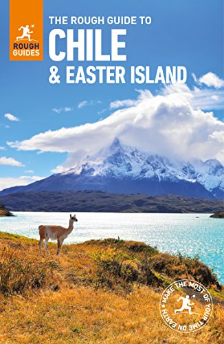 - The Rough Guide to Chile & Easter Islands (Travel Guide) (Rough Guides)
