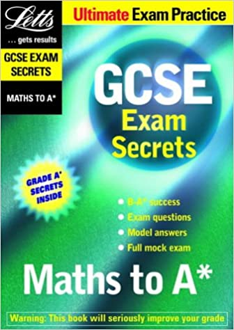 Maths to A* (GCSE Exam Secrets)