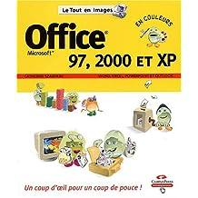 Office 97 2000 et xp tout en images