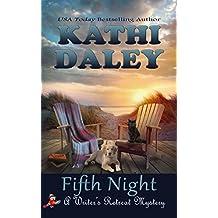 Fifth Night (Writer's Retreat Southern Seashore Mystery Book 5)