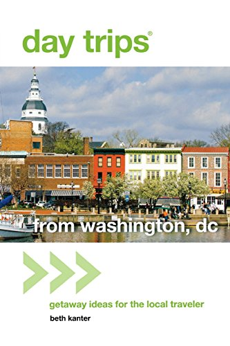 Day Trips® from Washington, DC: Getaway Ideas for the Local Traveler (Day Trips Series)