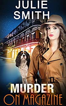 Murder On Magazine: A  Hard-Boiled Police Procedural (The Skip Langdon Series Book 10) by [Smith, Julie]
