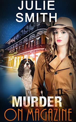 Murder On Magazine: An Action-Packed New Orleans Police Procedural (The Skip Langdon Series Book 10)