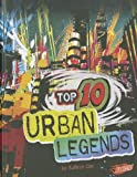 Top 10 Urban Legends, Kathryn Clay, 1429676388