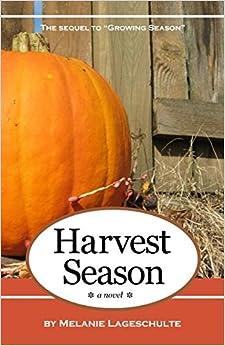 Harvest Season: a novel