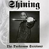 Darkroom Sessions by Shining