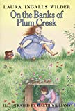 On the Banks of Plum Creek, Laura Ingalls Wilder, 0060264713