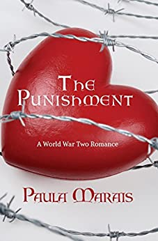 The Punishment: A World War 2 Romance by [Marais, Paula]