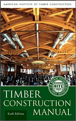 Timber Construction Manual, American Institute of Timber
