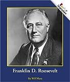 Franklin D. Roosevelt, Wil Mara, 0516258230
