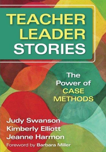 Teacher Leader Stories: The Power of Case Methods