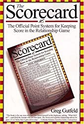 The Scorecard: The Official Point System for Keeping Score in the Relationship Game by Greg Gutfeld (1997-11-15)