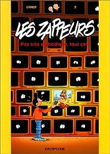 """Afficher """"Zappeurs (Les) n° 2<br /> Pas très cathodique, tout ça !"""""""