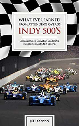 What I've Learned From Attending Over 35 Indy 500's